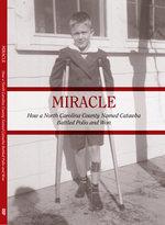 Miracle DVD: How a North Carolina County Named Catawba Battled Polio and Won
